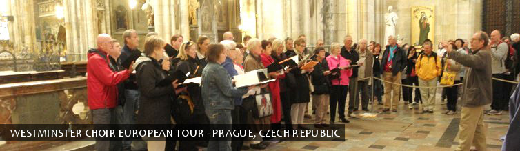The Westminster Choir European Tour - Prague, Czech Republic