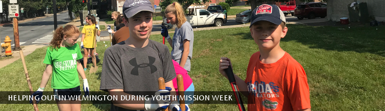 Helping Out in Wilmington During Youth Mission Week